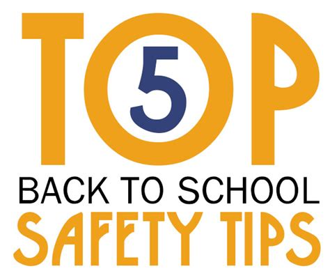 Top 5 Back To School Safety Tips